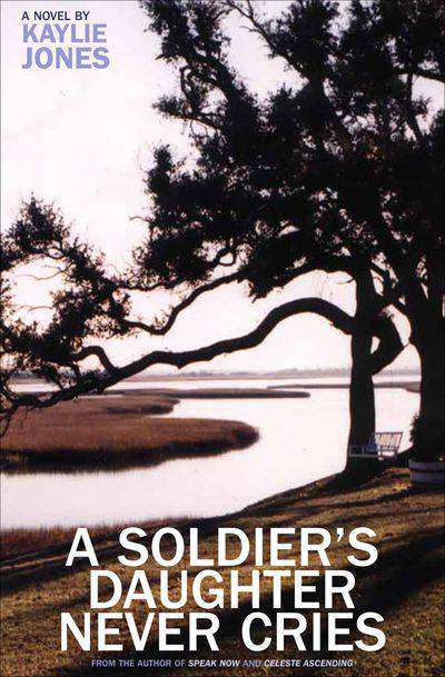 Buy A Soldier's Daughter Never Cries at Amazon