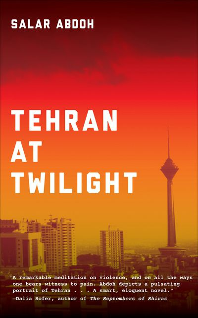 Buy Tehran at Twilight at Amazon