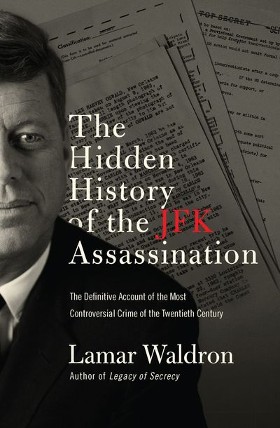 Buy The Hidden History of the JFK Assassination at Amazon