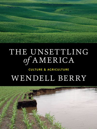 Buy The Unsettling of America at Amazon
