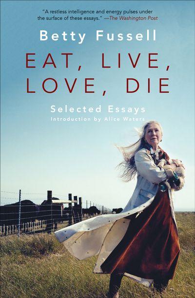 Eat, Live, Love, Die