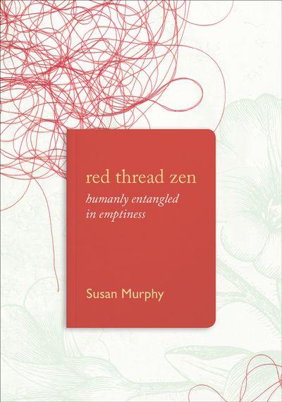 Buy Red Thread Zen at Amazon