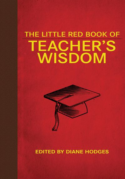 Buy The Little Red Book of Teacher's Wisdom at Amazon