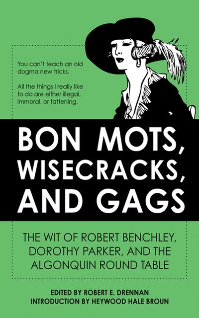 Buy Bon Mots, Wisecracks, and Gags at Amazon