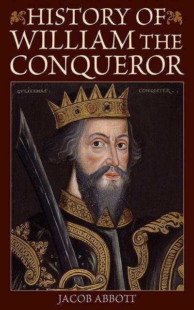 Buy History of William the Conqueror at Amazon