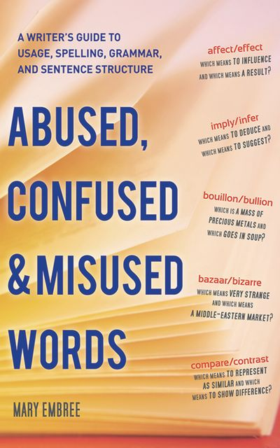 Buy Abused, Confused & Misused Words at Amazon