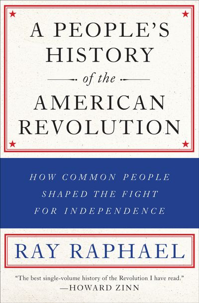 Buy A People's History of the American Revolution at Amazon