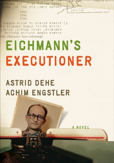 Buy Eichmann's Executioner at Amazon