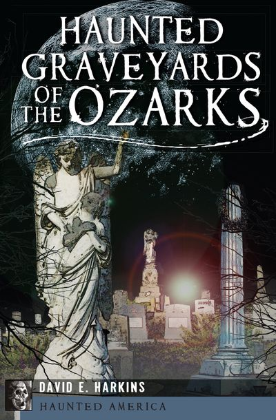 Buy Haunted Graveyards of the Ozarks at Amazon