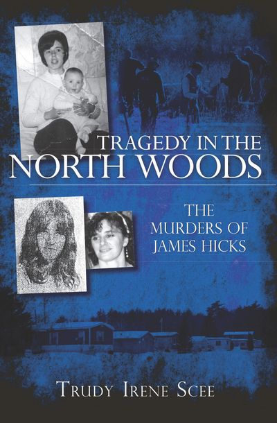 Buy Tragedy in the North Woods at Amazon