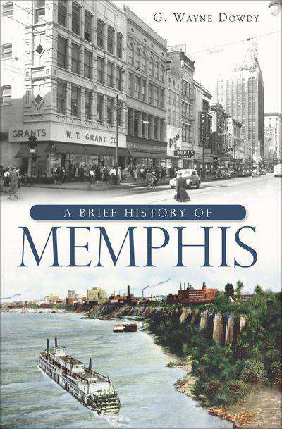 Buy A Brief History of Memphis at Amazon