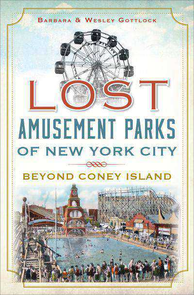 Buy Lost Amusement Parks of New York City at Amazon