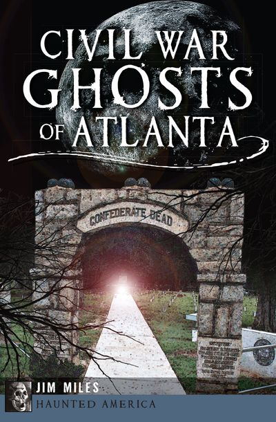 Buy Civil War Ghosts of Atlanta at Amazon