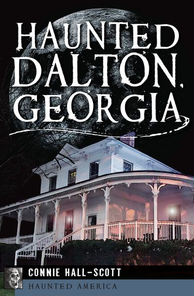 Buy Haunted Dalton, Georgia at Amazon