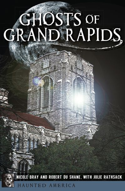 Buy Ghosts of Grand Rapids at Amazon