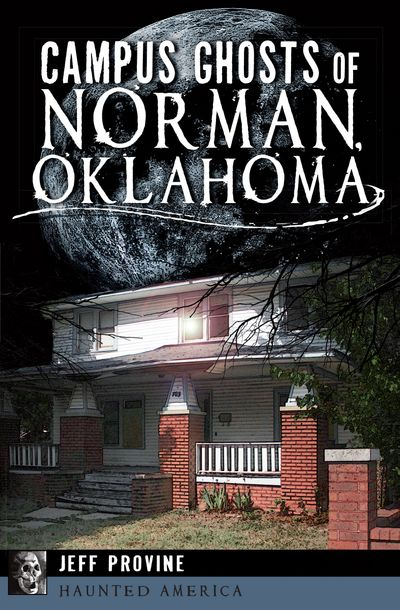 Buy Campus Ghosts of Norman, Oklahoma at Amazon