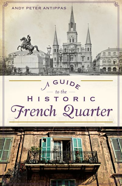 Buy A Guide to the Historic French Quarter at Amazon