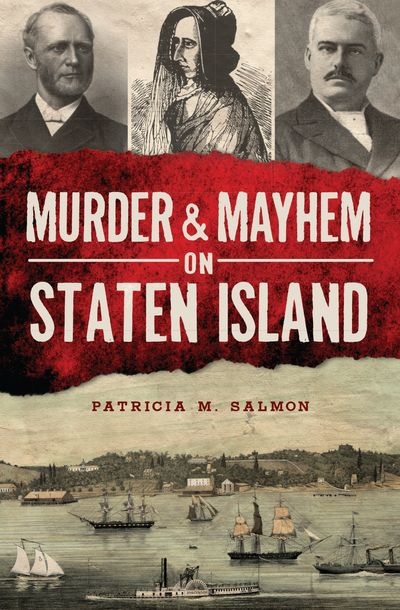 Murder & Mayhem on Staten Island