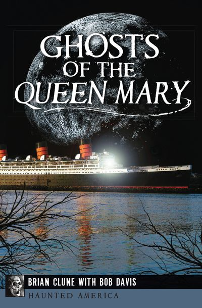 Buy Ghosts of the Queen Mary at Amazon