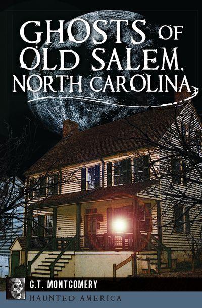 Buy Ghosts of Old Salem, North Carolina at Amazon