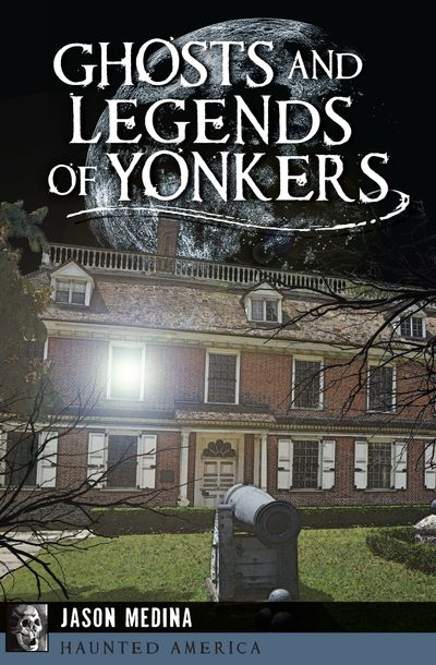 Buy Ghosts and Legends of Yonkers at Amazon