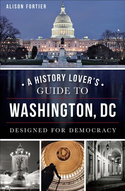 Buy A History Lover's Guide to Washington, DC at Amazon