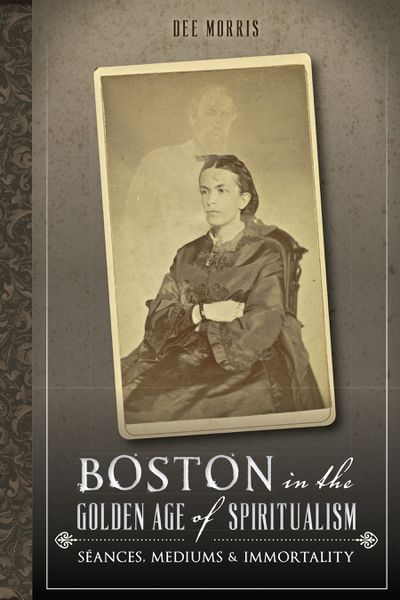 Buy Boston in the Golden Age of Spiritualism at Amazon