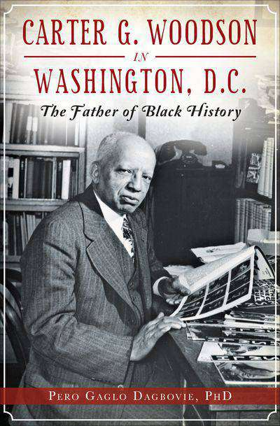 Buy Carter G. Woodson in Washington, D.C. at Amazon
