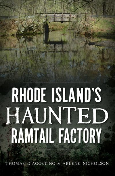 Buy Rhode Island's Haunted Ramtail Factory at Amazon