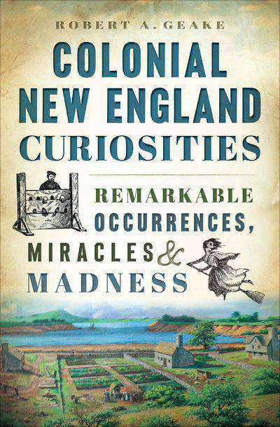 Buy Colonial New England Curiosities at Amazon
