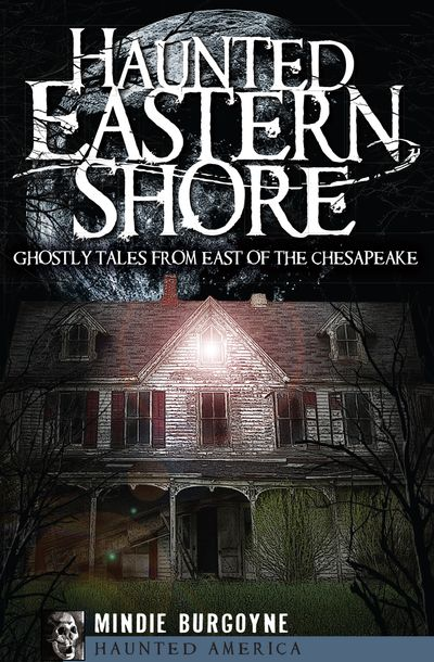 Buy Haunted Eastern Shore at Amazon