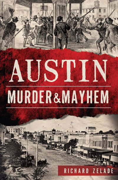 Buy Austin Murder & Mayhem at Amazon