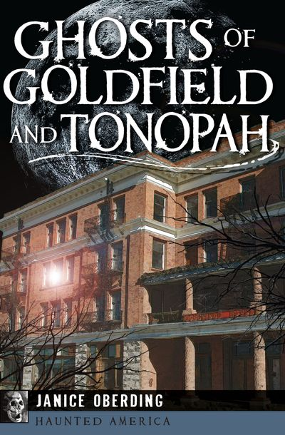 Buy Ghosts of Goldfield and Tonopah at Amazon