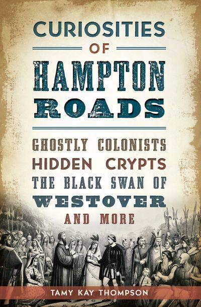 Curiosities of Hampton Roads