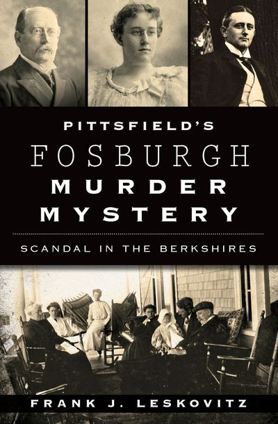 Buy Pittsfield's Fosburgh Murder Mystery at Amazon