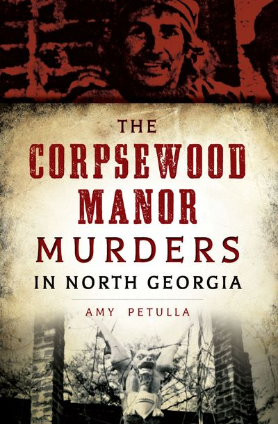 Buy The Corpsewood Manor Murders in North Georgia at Amazon