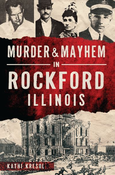 Buy Murder & Mayhem in Rockford, Illinois at Amazon