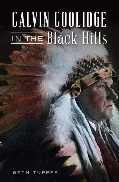 Calvin Coolidge in the Black Hills
