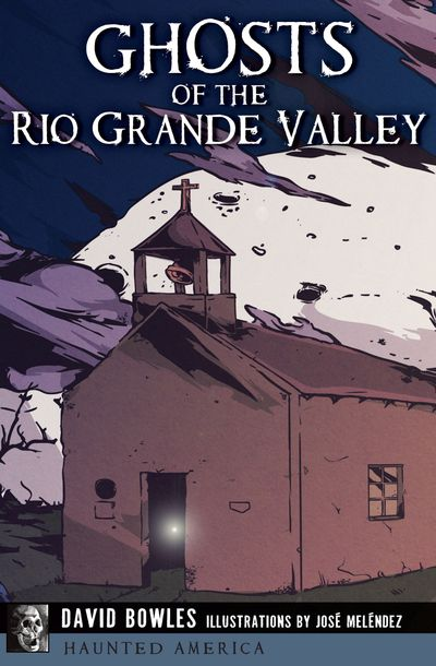 Buy Ghosts of the Rio Grande Valley at Amazon