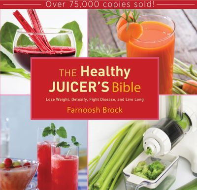 Buy The Healthy Juicer's Bible at Amazon