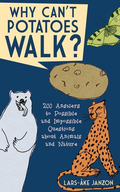 Buy Why Can't Potatoes Walk? at Amazon
