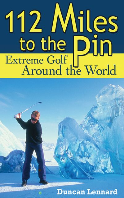 Buy 112 Miles to the Pin at Amazon