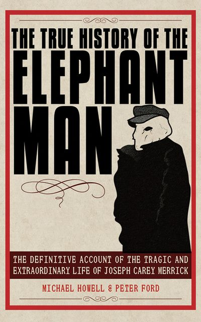 Buy The True History of the Elephant Man at Amazon