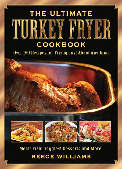 Buy The Ultimate Turkey Fryer Cookbook at Amazon