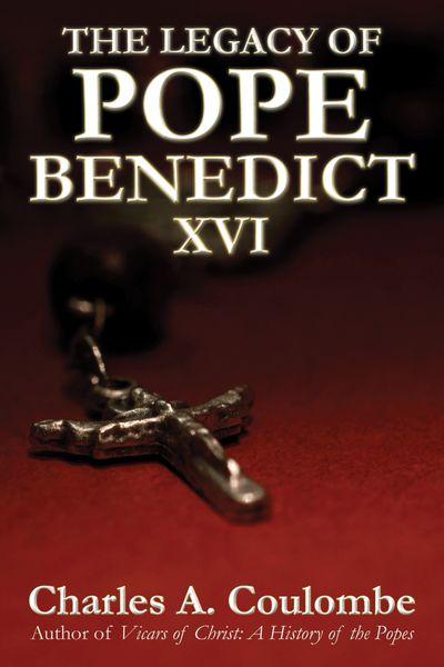 Buy The Legacy of Pope Benedict XVI at Amazon