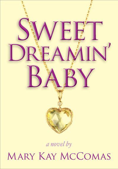 Buy Sweet Dreamin' Baby at Amazon