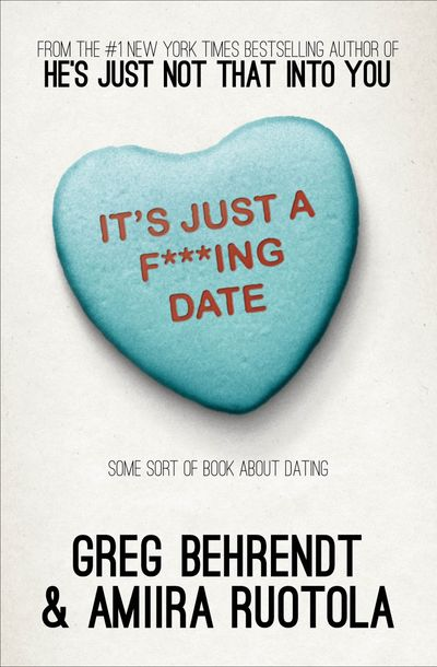 Buy It's Just a F***ing Date at Amazon