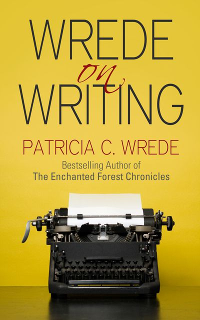 Buy Wrede on Writing at Amazon
