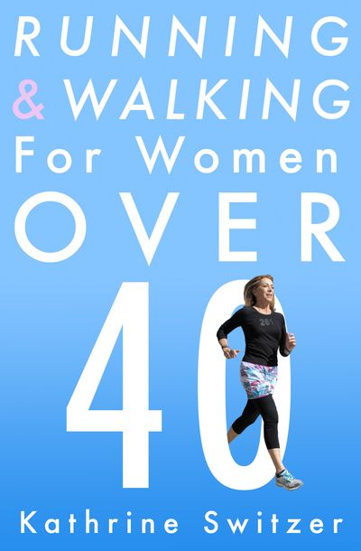 Buy Running & Walking For Women Over 40 at Amazon