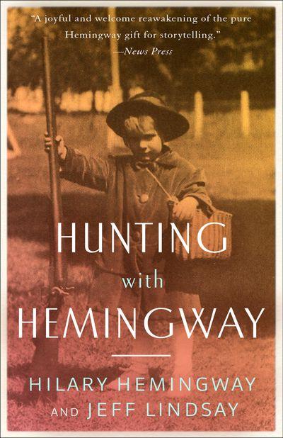 Buy Hunting with Hemingway at Amazon